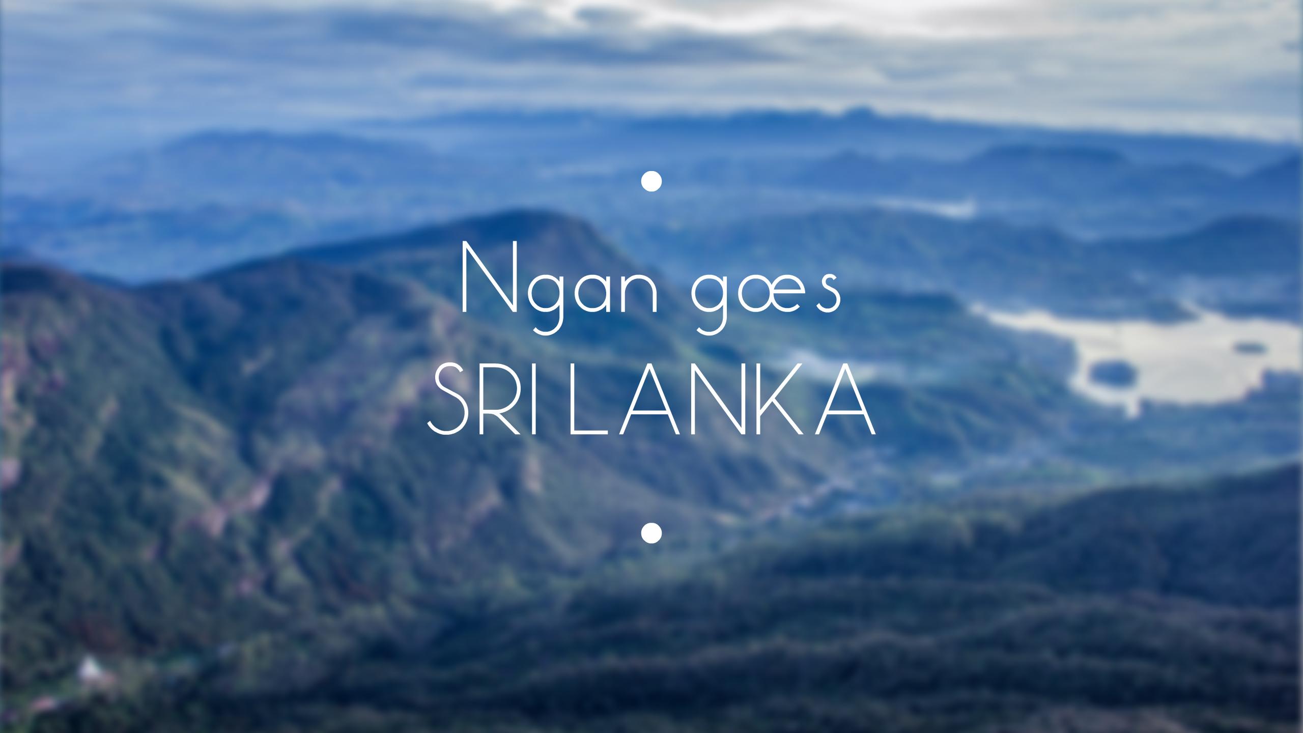 Tổng hợp kinh nghiệm du lịch Sri Lanka
