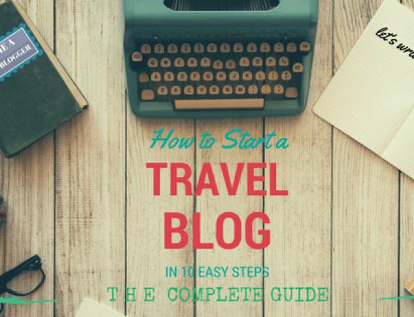 Hướng Dẫn Tạo Blog Du Lịch Qua 10 Bước Đơn Giản